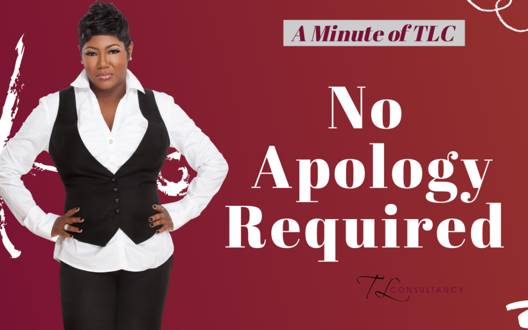 No Apology Required