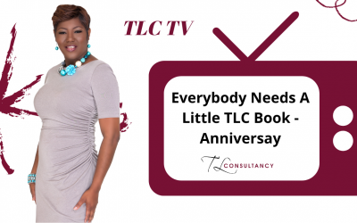 Everybody Needs A Little TLC Book – Anniversay